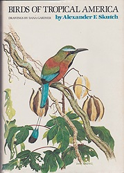 Birds of Tropical AmericaSkutch, Alexander F., Illust. by: Dana  Gardner - Product Image