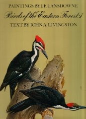 Birds of the Eastern Forest, Vol. 1Lansdowne, James Fenwick & John A. Livingston - Product Image