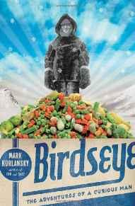 Birdseye: The Adventures of a Curious ManKurlansky, Mark - Product Image