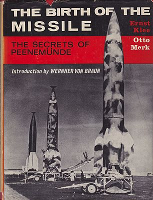 Birth of the Missle, The: The Secrets of PeenemundeKlee, Ernst and Otto Merk - Product Image