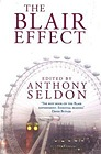 Blair Effect, The : The Blair Government 1997-2001Seldon, Anthony (Editor) - Product Image