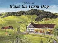 Blaze the Farm DogLangenegger, Lilly, Illust. by: Lilly Langenegger - Product Image