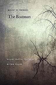 Boatman, The: Henry David Thoreau's River YearsThorson, Robert M. - Product Image