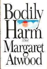 Bodily HarmAtwood, Margaret - Product Image