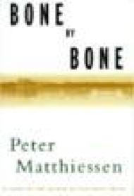 Bone By BoneMatthiessen, Peter - Product Image