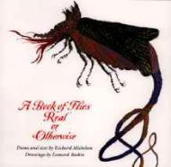 Book of Flies Real or Otherwise, AMichelson, Richard/Leonard Baskin, Illust. by: Leonard Baskin - Product Image