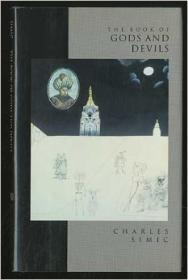 Book of Gods and Devilsby: Simic, Charles - Product Image