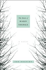Book of Hard Things, The : A NovelHalpern, Sue - Product Image