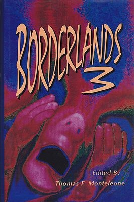 Borderlands 3: An Anthology of Imaginative Fiction (SIGNED COPY)Monteleone (Ed.), Thomas F. - Product Image