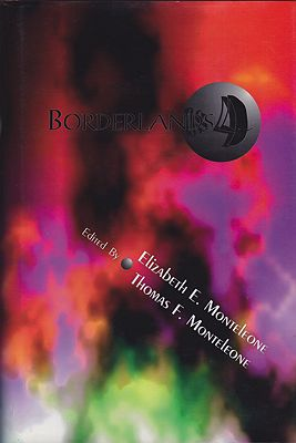 Borderlands 4 (SIGNED COPY)Monteleone (Ed.), Thomas F. and Elizabeth - Product Image