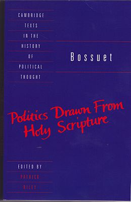Bossuet - Politics Drawn from the Very Words of Holy ScriptureBossuet, Jacques-Benigne - Product Image