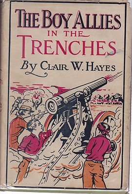 Boy Allies in the Trenches, TheHayes, Clair W. - Product Image
