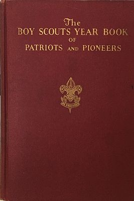 Boy Scouts Year Book of Patriots and PioneersMatthiews, Franklin K., Illust. by: Henry Pitz - Product Image