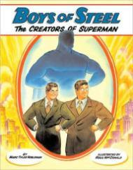 Boys of Steel - The Creators of SupermanNobleman, Marc Tyler/Ross MacDonald - Product Image