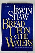 Bread Upon the WatersShaw, Irwin - Product Image