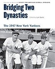 Bridging Two Dynasties: The 1947 New York Yankees (Memorable Teams in Baseball History)Research, Society for American Baseball (SABR) - Product Image