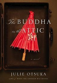 Buddha in the Attic, TheOtsuka, Julie - Product Image