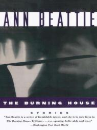 Burning House, The Beattie, Ann - Product Image