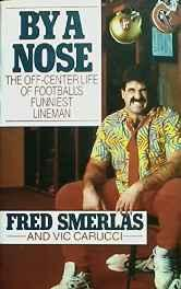 By a Nose - The Off-Center Life of Football's Funniest LinemanSmerlas, Fred; Carucci, Vic  - Product Image
