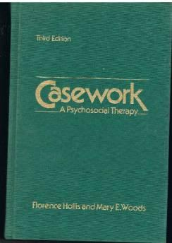CASEWORK: A PSYCHOSOCIAL THERAPYHollis, Florence - Product Image