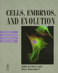 CELLS, EMBRYOS, AND EVOLUTION: TOWARD A CELLULAR AND DEVELOPMENTAL UNDERSTANDING OF PHENOTYPIC VARIATION AND EVOLUTIONARY ADAPTABILITYGerhart, John - Product Image