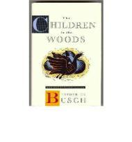 CHILDREN IN THE WOODS Busch, Frederick - Product Image