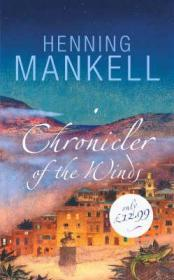 CHRONICLER OF THE WINDS  (Signed by author) by: MANKELL, HENNING - Product Image