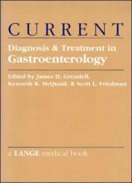 CURRENT Diagnosis and Treatment In GastroenterologyGrendell, James H. (Editor) - Product Image