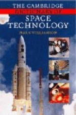 Cambridge Dictionary of Space Technology, The by: Williamson, Mark - Product Image