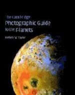 Cambridge Photographic Guide to the Planets, The by: Taylor, Fredric W. - Product Image