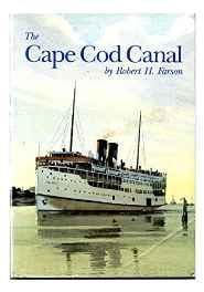 Cape Cod Canal, TheFarson, Robert H. - Product Image