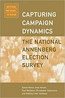 Capturing Campaign Dynamics: The National Annenberg Election Survey: Design, Method and Data includes CD-ROMRomer, Daniel - Product Image