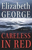 Careless in Red: A NovelGeorge, Elizabeth - Product Image