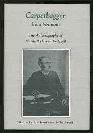 Carpetbagger from Vermont: The Autobiography of Marshall Harvey TwitchellTunnell, Ted (editor) - Product Image