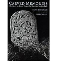 Carved Memories - Heritage in Stone from the Russian Jewish PaleGoberman, David/Robert Pinsky/Gershon Hundert - Product Image