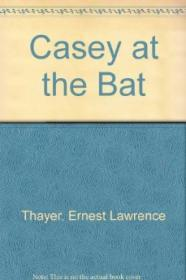 Casey At the BatThayer, Ernest Lawrence and Patricia Polacco, Illust. by: Patricia Polacco - Product Image