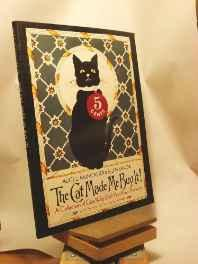 Cat Made Me Buy It, The!: A Collection of Cats Who Sold Yesterday's ProductsMuncaster, Alice L. - Product Image