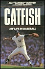"Catfish: My Life in BaseballHunter, Jim ""Catfish"" - Product Image"