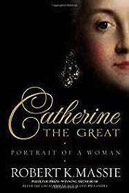 Catherine the Great: Portrait of a WomanMassie, Robert K. - Product Image