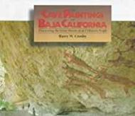 Cave Paintings Of Baja California: Discovering the Great Murals of an Unknown PeopleCrosby, Harry W. - Product Image