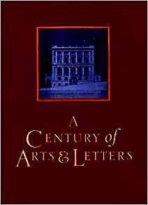 Century of Arts & Letters, AUpdike (Editor), John/R.W.B Lewis/Louis Auchincloss/Cynthia Ozick/Richard Lippold/Wolf Kahn/Norman Mailer/Jack Beeson/Ada Louise Huxtable/Hortense Calisher - Product Image