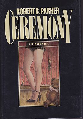 Ceremony: A Spenser Novel (SIGNED)Parker, Robert B. - Product Image