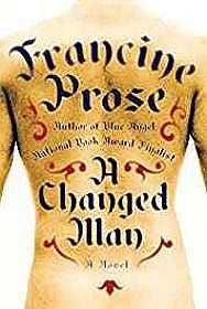 Changed Man, A (SIGNED) Prose, Francine - Product Image