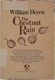 Chestnut Rain, The by: Heyen, William - Product Image