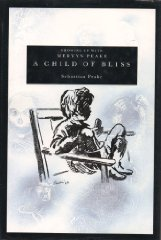 Child of Bliss, A : Growing Up With Mervyn PeakePeake, Sebastian - Product Image