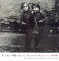 Children of a Vanished WorldKohn, Mara Vishniac - Product Image