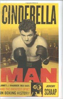 Cinderella Man: James Braddock, Max Baer, and the Greatest Upset in Boxing HistorySchaap, Jeremy - Product Image
