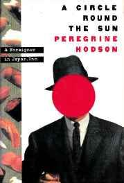 Circle Round the Sun, A: A Foreigner in Japan, Inc.Hodson, Peregrine - Product Image