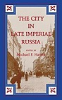 City in Late Imperial Russia, The Hamm, Michael F. (Editor) - Product Image