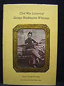 Civil War Letters of George Washington WhitmanLoving (Editor), Jerome M. - Product Image